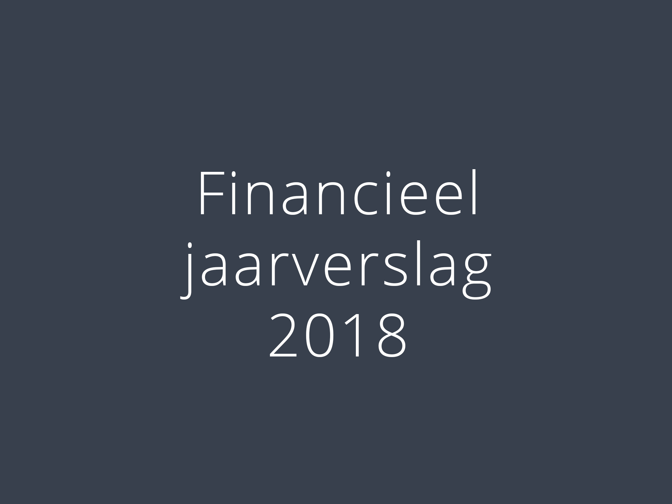 financieel jaarverslag 2018
